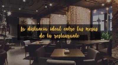 La distancia entre las mesas de tu restaurante